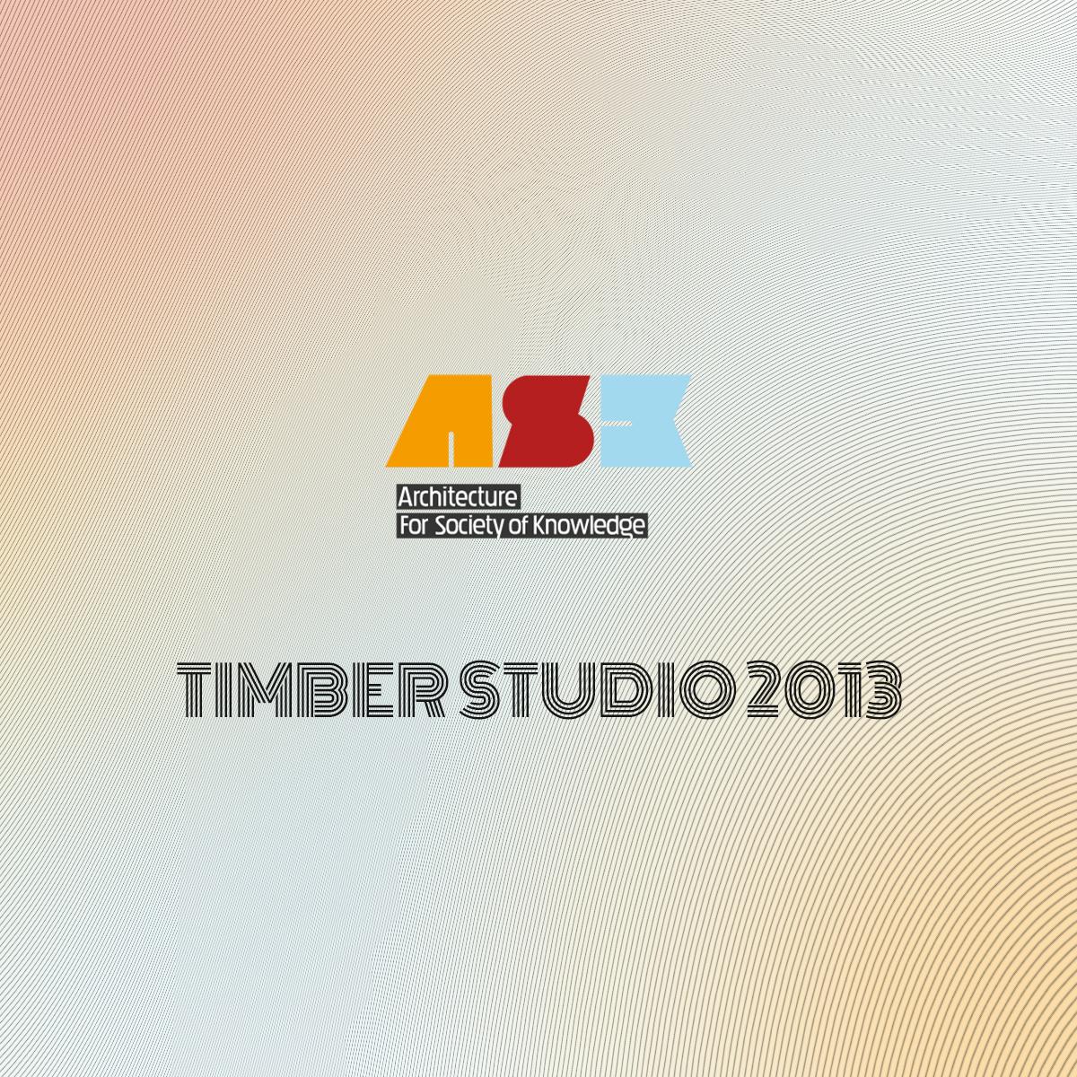 Timber Studio 2013